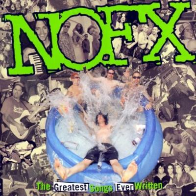 NOFX - Greatest Songs Ever Written (2LP)