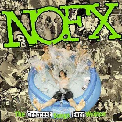 NOFX - The Greatest Songs Ever Written (by Us) (Indie Exclusive) (2LP)