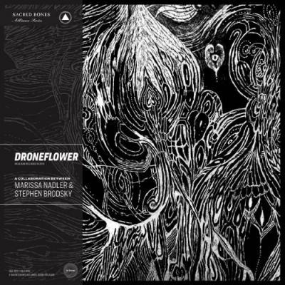Nadler, Marissa & Stephen Brodsky - Droneflower (Clear Black Marble Vinyl) (LP)