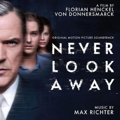 Never Look Away (OST by Max Richter)