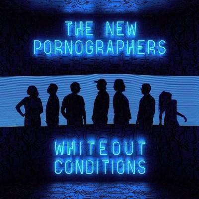 New Pornographers - Whiteout Conditions