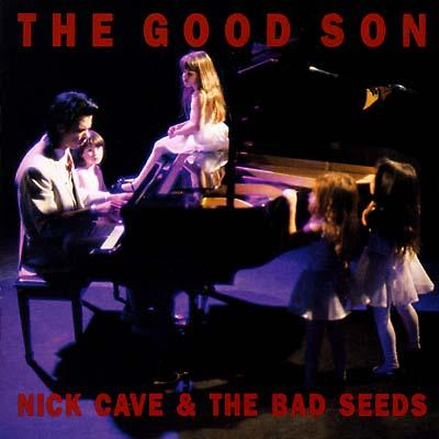 Cave, Nick & Bad Seeds - Good Son (cover)