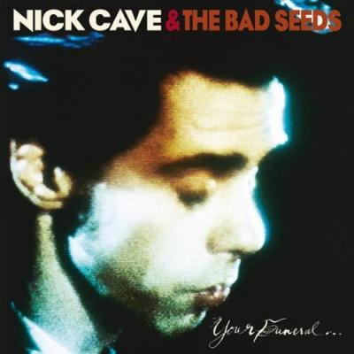 Cave, Nick & Bad Seeds - Your Funeral My Trial (CD+DVD) (cover)