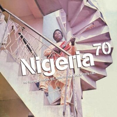 Nigeria 70 (No Wahala: Highlife, Afro-Funk & Juju 1973-1987) (2LP)