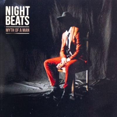 Night Beats - Myth of a Man (LP+Download)
