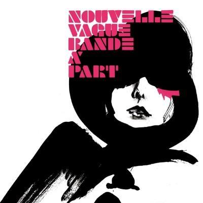 Nouvelle Vague - Bande a Part (LP+Download)