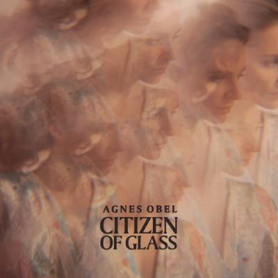 Obel, Agnes - Citizen Of Glass (LP)