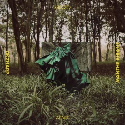 Okzharp & Manthe Ribane - Closer Apart (LP)