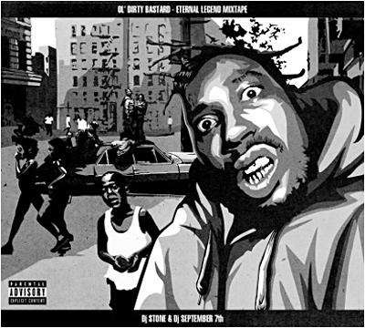 Ol' Dirty Bastard - Eternal Legend Mixtape (cover)
