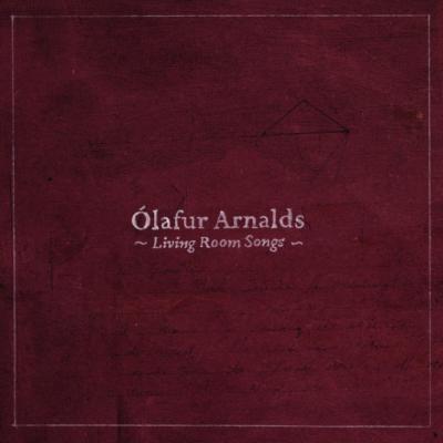 Arnalds, Olafur - Living Room Songs (cover)