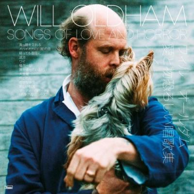 Oldham, Will - Songs Of Love And Horror