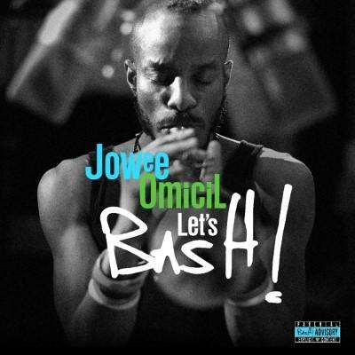 Omicil, Jowee - Let's Bash (LP)