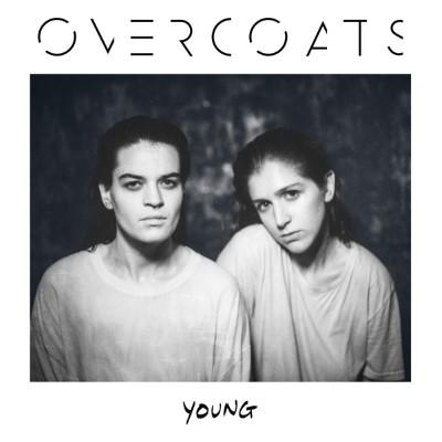 Overcoats - Young (LP+Download)