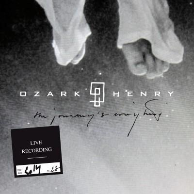 Ozark Henry - Live 2014: The Journey Is Everything