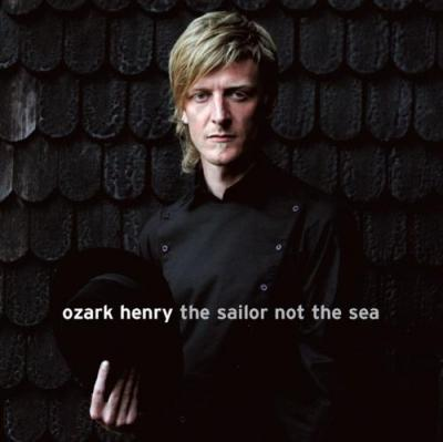 Ozark Henry - Sailor Not the Sea (LP)