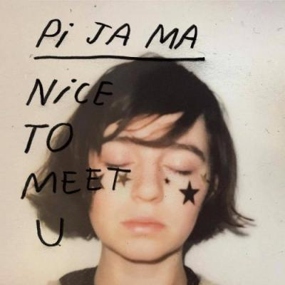 PI JA MA - Nice To Meet You (LP)