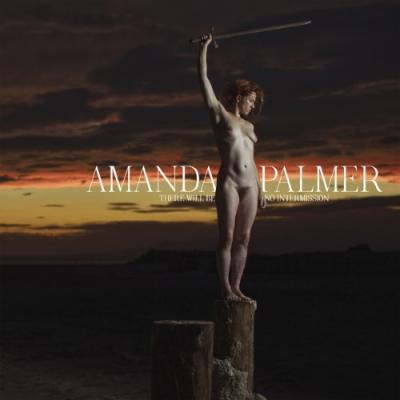 Palmer, Amanda - There Will Be No Intermission (2LP)