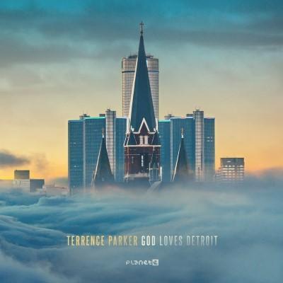 Parker, Terence - God Loves Detroit