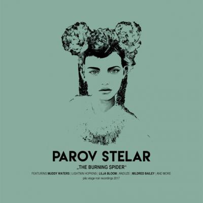 Parov Stelar - Burning Spider
