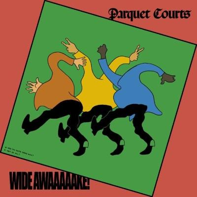 Parquet Courts - Wide Awake! (Deluxe) (LP)