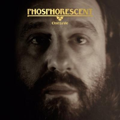 Phosphorescent - C'est La Vie (Clear Vinyl) (LP)