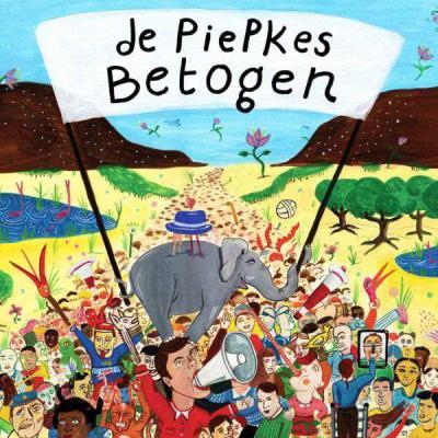 Piepkes - De Piepkes Betogen