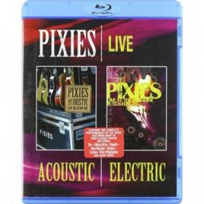 Pixies - Acoustic & Electric (BluRay) (cover)