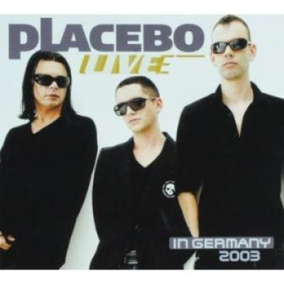 Placebo - Live In Germany 2003 (cover)