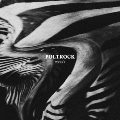 Poltrock - Moods (LP+CD)