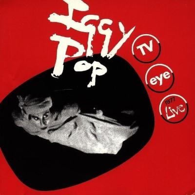Pop, Iggy - TV Eye (1977 Live) (LP)