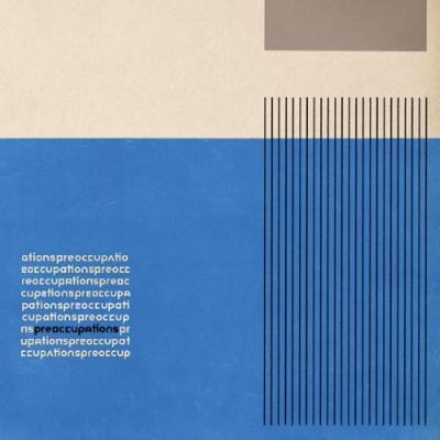 Preoccupations - Preoccupations