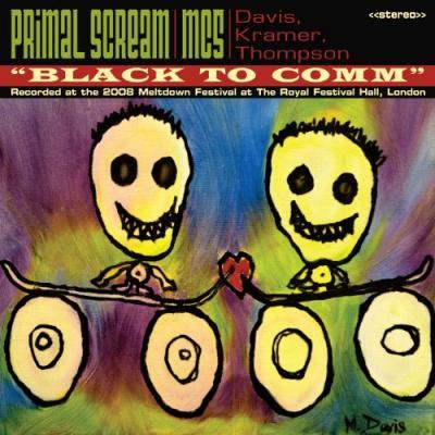 Primal Scream & Mc5 - Black To Comm (CD+DVD) (cover)