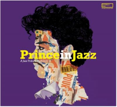 Prince In Jazz (A Jazz Tribute To Prince)