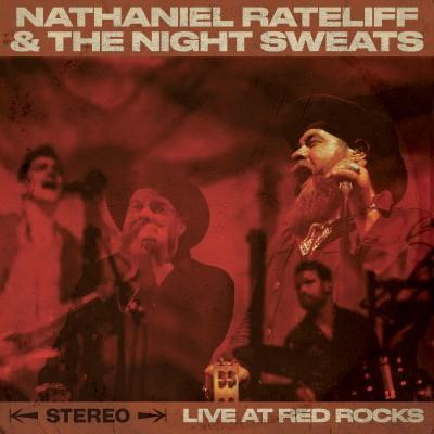 Rateliff, Nathaniel & the Night Sweats - Live At Red Rocks