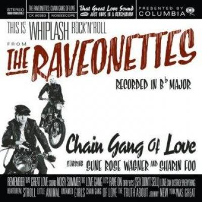 Raveonettes - Chain Gang Of Love (LP) (cover)
