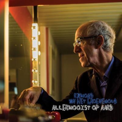 Raymond Van Het Groenewoud - Allermooist Op Aard (LP)