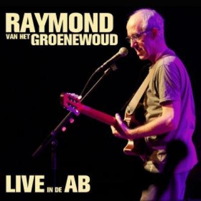 Raymond Van Het Groenewoud - Live In De AB (cover)