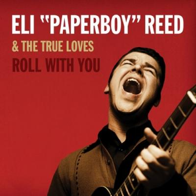 Reed, Eli Paperboy - Roll With You (2CD)