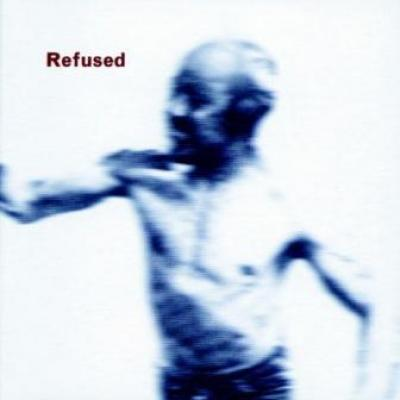 Refused - Songs To Fan The Flames Of Discontent (cover)