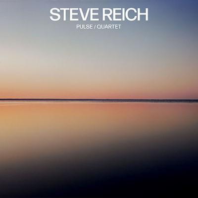 Reich, Steve - Pulse / Quartet (LP)