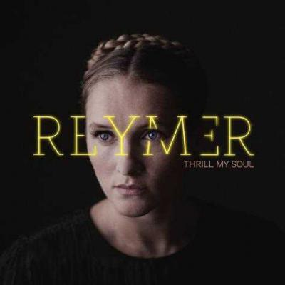 Reymer - Thrill My Soul