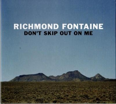 Richmond Fontaine - Don't Skip Out On Me (Limited) (LP+Download)