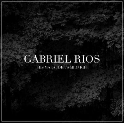 Rios, Gabriel - This Marauder's Midnight