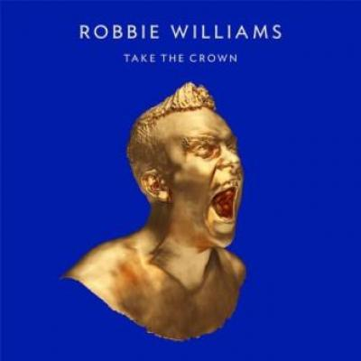 Williams, Robbie - Take The Crown (Limited) (cover)