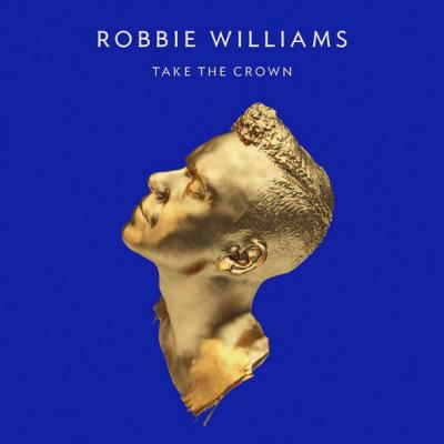 Williams, Robbie - Take The Crown (cover)
