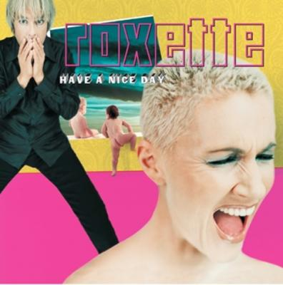 Roxette - Have a Nice Day (20th Ann.) (Yellow Vinyl) (2LP)