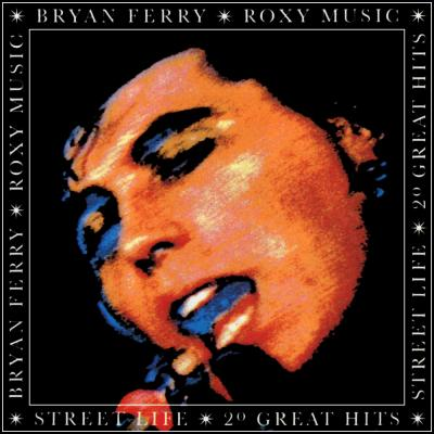 Roxy Music - Street Life - 20 Great Hits (cover)