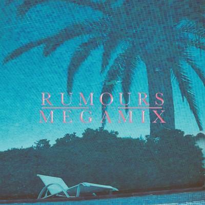 Rumours - Megamix