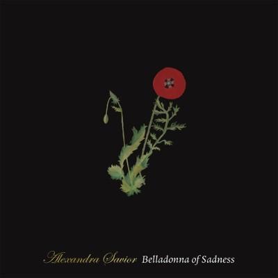 Savior, Alexandra - Belladonna of Sadness