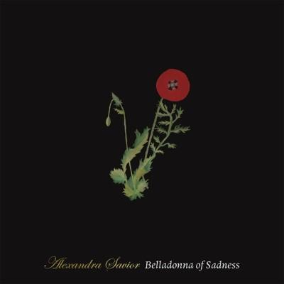 Savior, Alexandra - Belladonna of Sadness